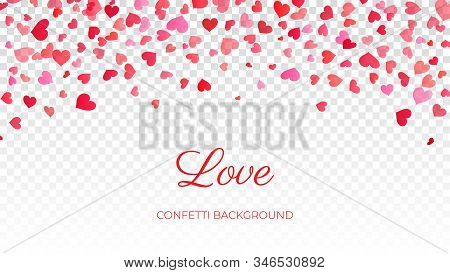 Love Romantic Valentines Day Card, Falling Pink Hearts Confetti Background On Transparency Grid. Val