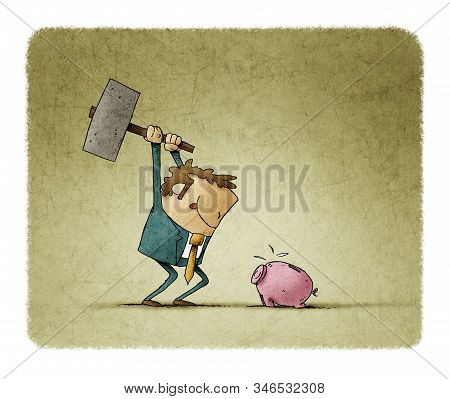 Businessman With A Hammer In His Hand Is Going To Break A Piggy Bank And Take Out The Savings.