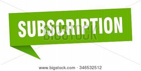 Subscription Speech Bubble. Subscription Sign. Subscription Banner