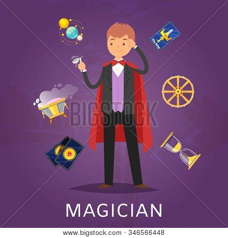 Magician Or Illusionist In Hat And Mantle With Magic Cards, Shperes And Tools For Performance Cartoo