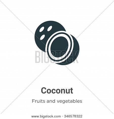 Coconut icon isolated on white background from fruits collection. Coconut icon trendy and modern Coc