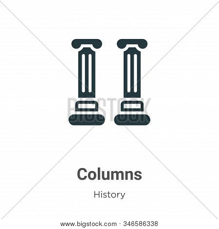 Columns icon isolated on white background from history collection. Columns icon trendy and modern Co
