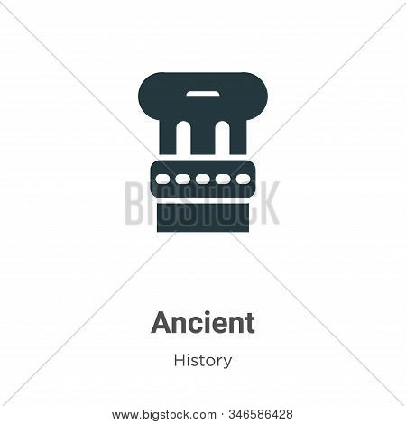 Ancient icon isolated on white background from history collection. Ancient icon trendy and modern An
