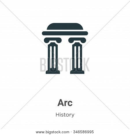 Arc Glyph Icon Vector On White Background. Flat Vector Arc Icon Symbol Sign From Modern History Coll