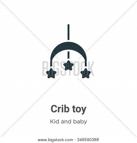 Crib Toy Glyph Icon Vector On White Background. Flat Vector Crib Toy Icon Symbol Sign From Modern Ki