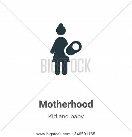 Motherhood Glyph Icon Vector On White Background. Flat Vector Motherhood Icon Symbol Sign From Moder
