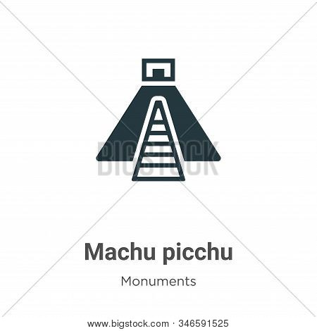 Machu Picchu Glyph Icon Vector On White Background. Flat Vector Machu Picchu Icon Symbol Sign From M