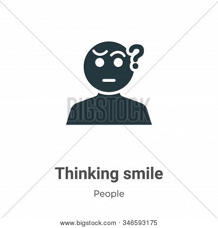 Thinking smile icon isolated on white background from people collection. Thinking smile icon trendy
