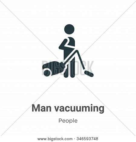 Man vacuuming icon isolated on white background from people collection. Man vacuuming icon trendy an