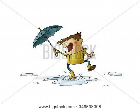 Boy With Umbrella And Raincoat Jumps Over A Puddle Of Water. Illustration About A Rainy Day. Isolate