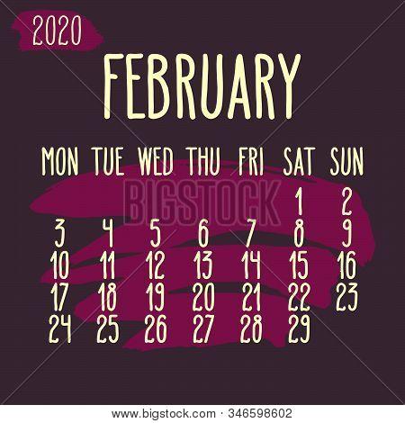 February Year 2020 Vector Monthly Calendar. Hand Drawn Paint Stroke Pink Dark Artsy Design Over Purp