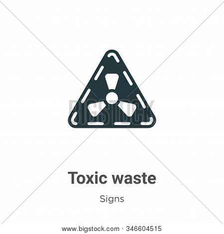 Toxic Waste Glyph Icon Vector On White Background. Flat Vector Toxic Waste Icon Symbol Sign From Mod
