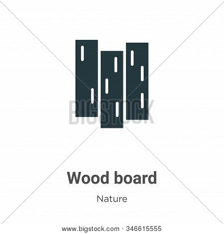 Wood board icon isolated on white background from nature collection. Wood board icon trendy and mode