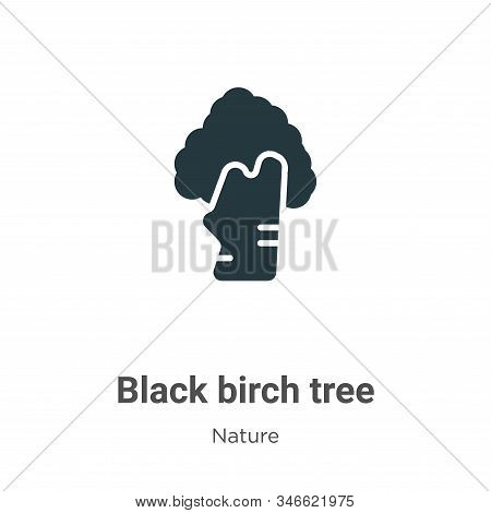 Black birch tree icon isolated on white background from nature collection. Black birch tree icon tre