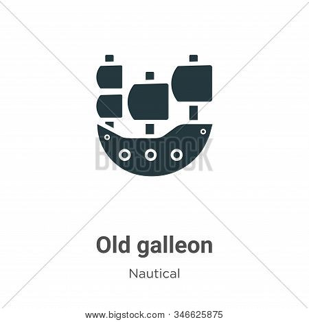 Old galleon icon isolated on white background from nautical collection. Old galleon icon trendy and