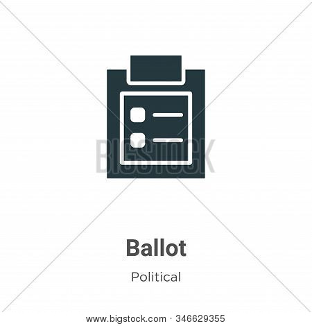 Ballot icon isolated on white background from political collection. Ballot icon trendy and modern Ba