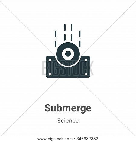 Submerge icon isolated on white background from science collection. Submerge icon trendy and modern