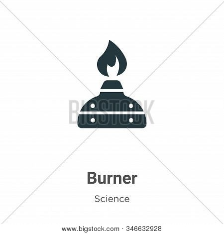 Burner Glyph Icon Vector On White Background. Flat Vector Burner Icon Symbol Sign From Modern Scienc