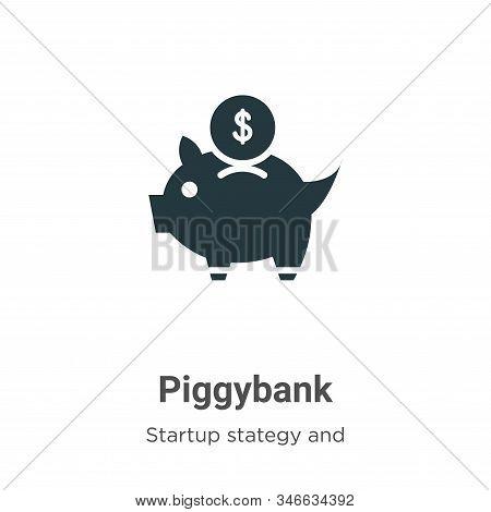 Piggybank Glyph Icon Vector On White Background. Flat Vector Piggybank Icon Symbol Sign From Modern
