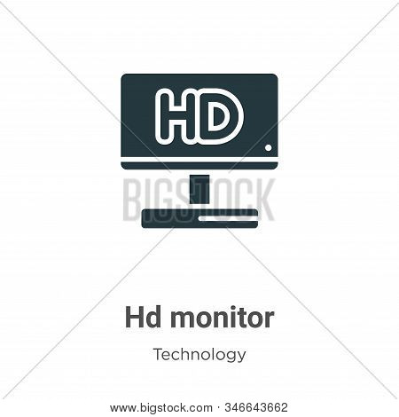 Hd Monitor Glyph Icon Vector On White Background. Flat Vector Hd Monitor Icon Symbol Sign From Moder