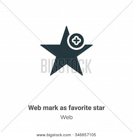 Web mark as favorite star icon isolated on white background from web collection. Web mark as favorit