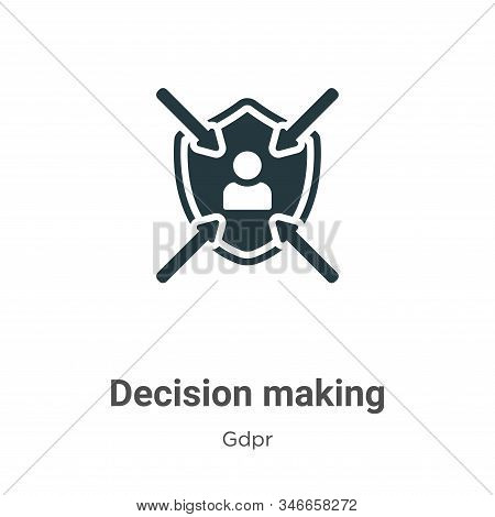 Decision making icon isolated on white background from gdpr collection. Decision making icon trendy