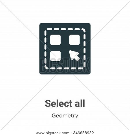 Select all icon isolated on white background from geometry collection. Select all icon trendy and mo
