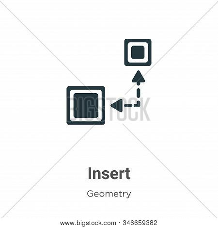 Insert Glyph Icon Vector On White Background. Flat Vector Insert Icon Symbol Sign From Modern Geomet