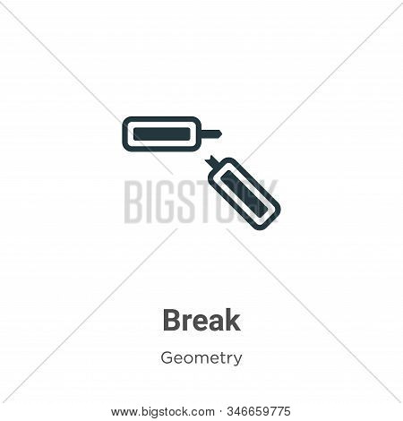 Break icon isolated on white background from geometry collection. Break icon trendy and modern Break