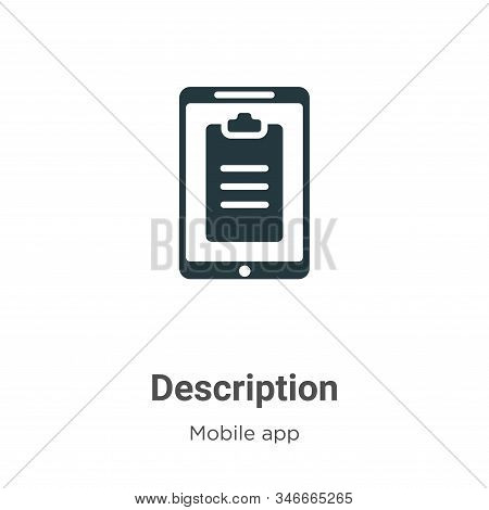 Description icon isolated on white background from mobile app collection. Description icon trendy an