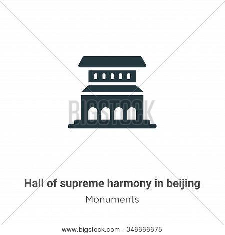Hall Of Supreme Harmony In Beijing Glyph Icon Vector On White Background. Flat Vector Hall Of Suprem