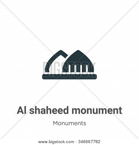 Al Shaheed Monument Glyph Icon Vector On White Background. Flat Vector Al Shaheed Monument Icon Symb