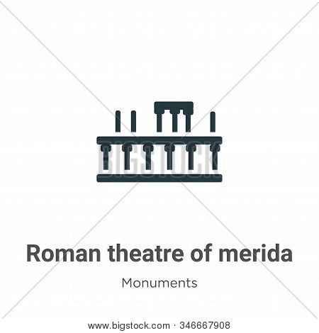 Roman theatre of merida icon isolated on white background from monuments collection. Roman theatre o