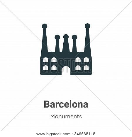Barcelona icon isolated on white background from monuments collection. Barcelona icon trendy and mod