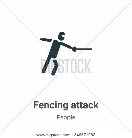 Fencing attack icon isolated on white background from people collection. Fencing attack icon trendy