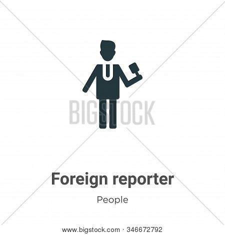 Foreign reporter icon isolated on white background from people collection. Foreign reporter icon tre