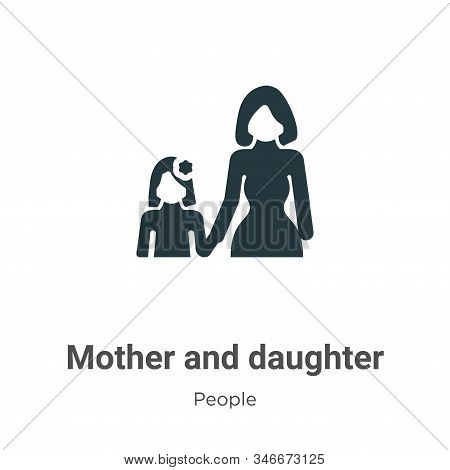 Mother and daughter icon isolated on white background from people collection. Mother and daughter ic