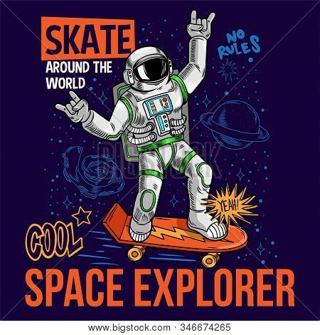 Engraving Funny Cool Dude In Space Suit Skater Astronaut Spaceman Ride On Space Skateboard Between S