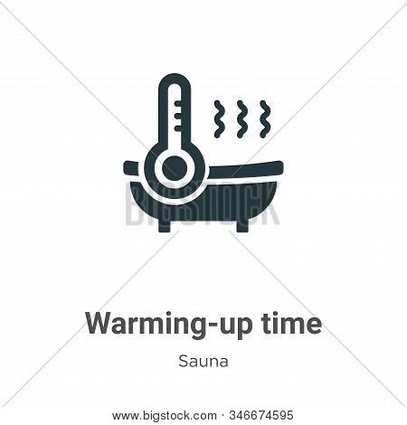 Warming-up Time Glyph Icon Vector On White Background. Flat Vector Warming-up Time Icon Symbol Sign