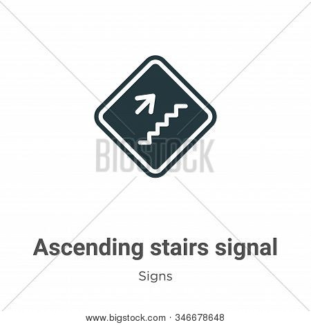 Ascending stairs signal icon isolated on white background from signs collection. Ascending stairs si