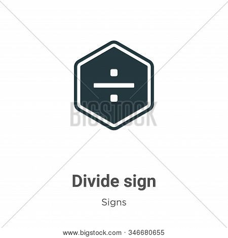 Divide sign icon isolated on white background from signs collection. Divide sign icon trendy and mod