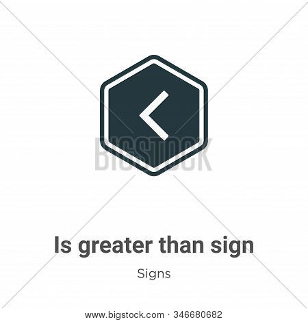 Is Greater Than Sign Glyph Icon Vector On White Background. Flat Vector Is Greater Than Sign Icon Sy