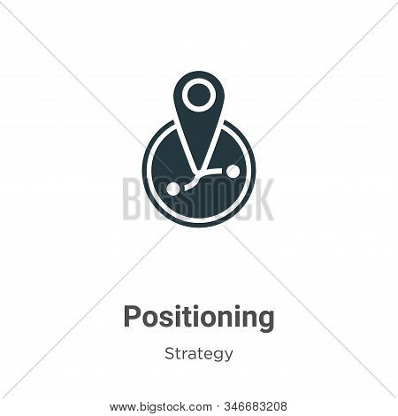 Positioning Glyph Icon Vector On White Background. Flat Vector Positioning Icon Symbol Sign From Mod