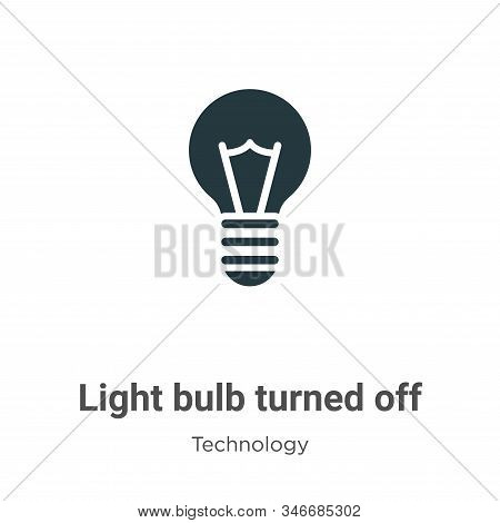 Light Bulb Turned Off Glyph Icon Vector On White Background. Flat Vector Light Bulb Turned Off Icon