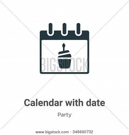 Calendar with date icon isolated on white background from party collection. Calendar with date icon