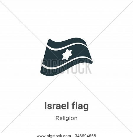 Israel Flag Glyph Icon Vector On White Background. Flat Vector Israel Flag Icon Symbol Sign From Mod