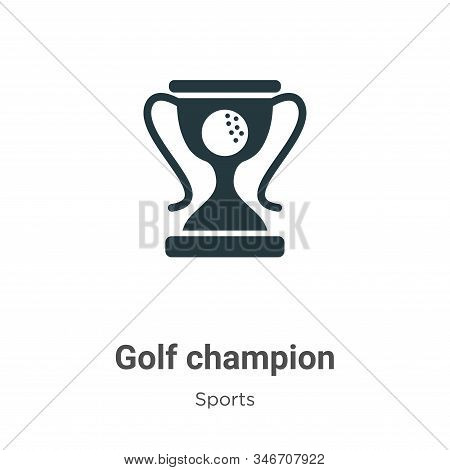 Golf champion icon isolated on white background from sports and competition collection. Golf champio