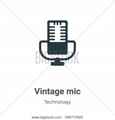 Vintage mic icon isolated on white background from technology collection. Vintage mic icon trendy an