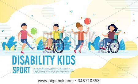 Sport Activity For Disabled Children Trendy Flat Vector Banner, Poster Template. Kids With Disabilit
