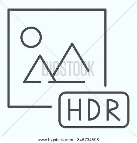 Hdr Thin Line Icon. Picture With Hdr Vector Illustration Isolated On White. Hdr Image File Outline S